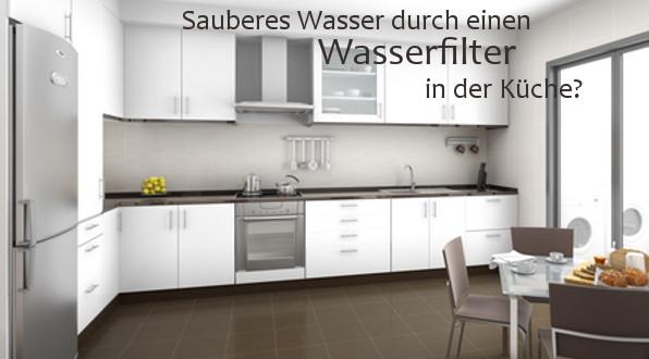 wasserfilter küche | einsatzbereiche | wasserfilter trinkwasserfilter - Wasserfilter Küche